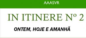 IN ITINERE – Boletim da AASVReal