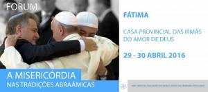"""Comunicações do Fórum da UASP: """"A Misericórdia nas tradições abraâmicas"""" ."""