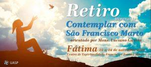 """Retiro itinerante """"Contemplar com São Francisco Marto"""" ."""